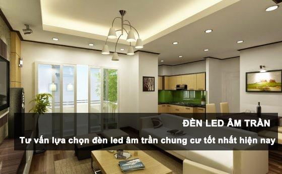 Đèn led âm trần bừng sáng không gian ngôi nhà